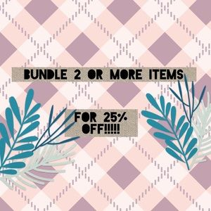 Other - 2+ ITEMS FOR 25% OFF!!!